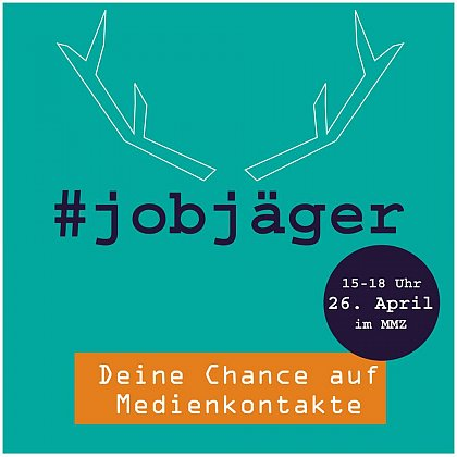 #Jobjäger, am 26. April im MMZ